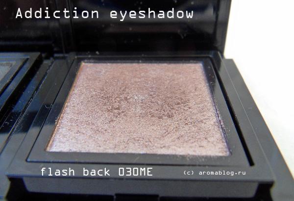 Addiction by Ayako одинарные тени Flash back 030ME