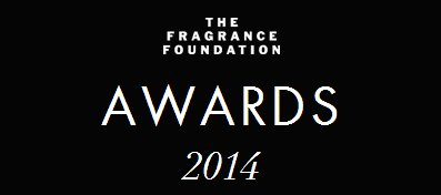 2014 Fragrance Foundation Awards