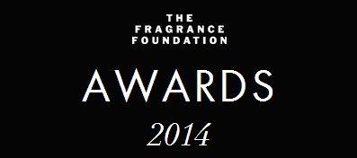2014 Fragrance Foundation Awards